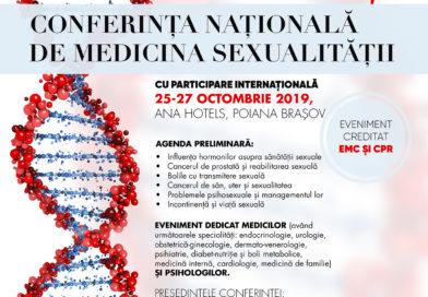 Conferinta Nationala de Medicina Sexualitatii,          25-27 octombrie 2019, Ana Hotels, Poiana Brasov